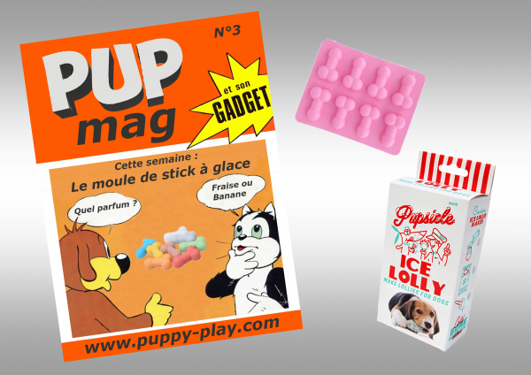 Humour : PUP' MAG GADGET N°3