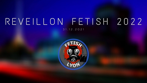 2021-12-31 – Réveillon Fetish 2022