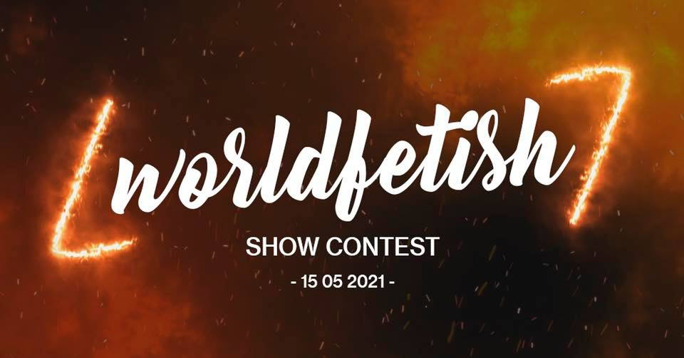 2021-05-15 - World Fetish Show Contest 2021