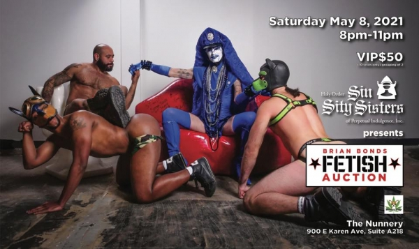 2021-05-08 – Sin Sity Sisters presents Brian Bonds Fetish Auction