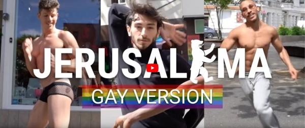 "Vidéo : ""JERUSALEMA"" Gay Version"