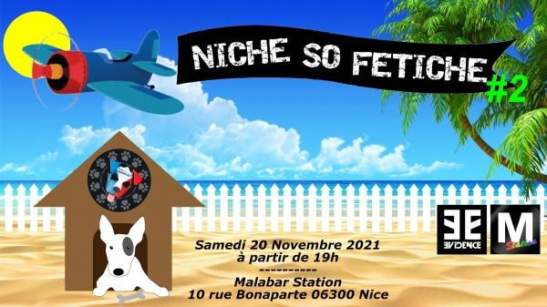 2021-11-20 – Niche So Fétiche #2