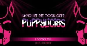 2021-10-01 - PUPPYLICIOUS – Opening Party