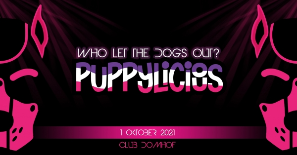 2021-10-01 – PUPPYLICIOUS – Opening Party